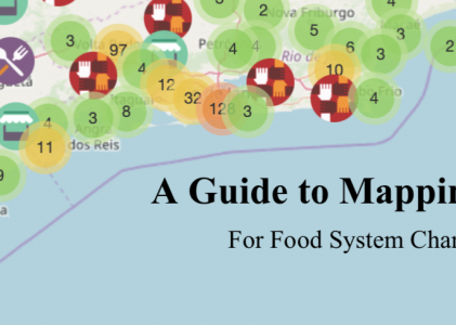 A Guide to Mapping for Food System Change – A New Publication