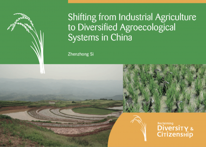 Shifting from Industrial Agriculture to Diversified Agroecological Systems in China