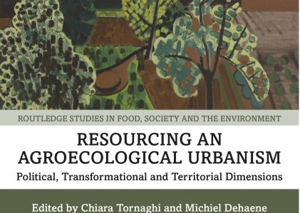 Hot off the press: New Book on Political, Transformation and Territorial dimension to bring forward an Agroecological Urbanism